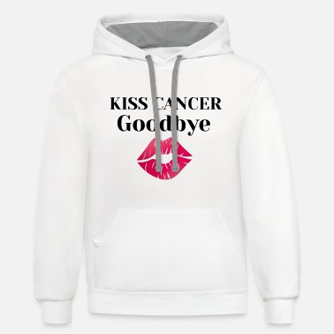 Breast Kisses Kiss Cancer Goodbye - Unisex Two-Tone Hoodie
