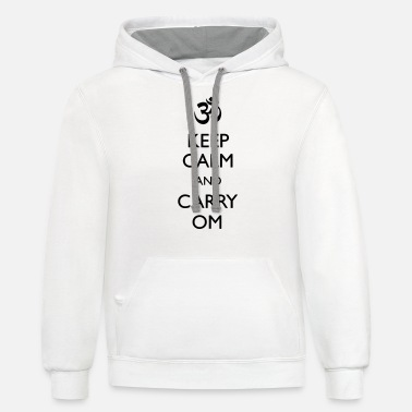 KEEP CALM AND CARRY OM Yoga Racerback Tank For - Unisex Two-Tone Hoodie