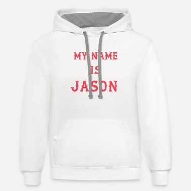 My Name Is My name is Jason - Unisex Two-Tone Hoodie