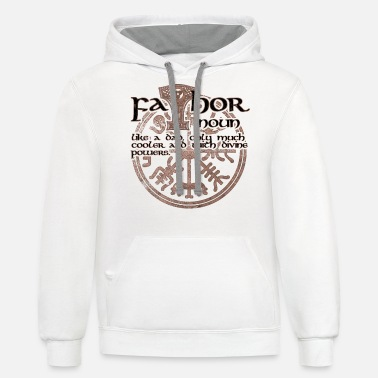 Thor Father FaThor cool viking saying design - Unisex Two-Tone Hoodie