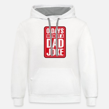 Sharks Zero Days Without A Dad Joke Funny Best Dad Gift - Unisex Two-Tone Hoodie