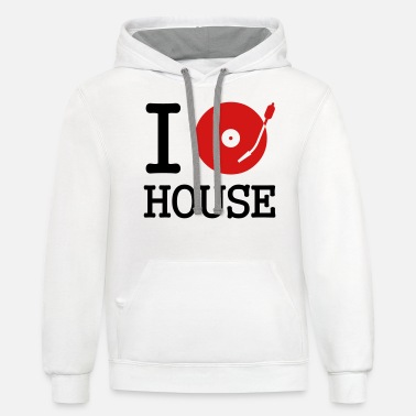 Record I dj / play / listen to house - Unisex Two-Tone Hoodie