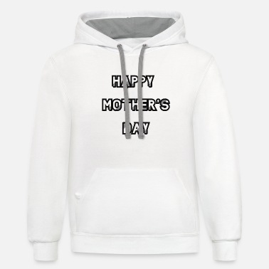 Happy Mother's Day - Unisex Two-Tone Hoodie
