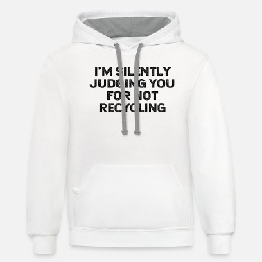 Environment-friendly Funny Recycling Earth Day Environment Friendly - Unisex Two-Tone Hoodie