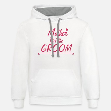 Bachelorette Party Mother ofthe Groom - Unisex Two-Tone Hoodie