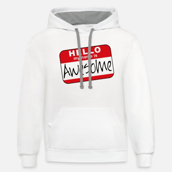 Name Hoodies & Sweatshirts - Hello, my name is awesome - Unisex Two-Tone Hoodie white/gray