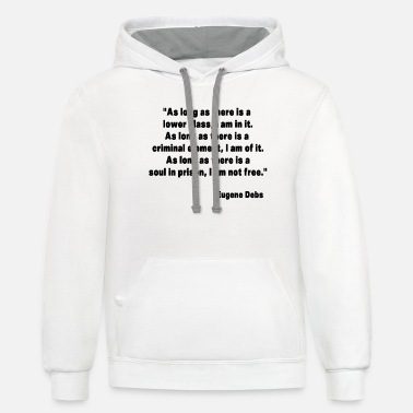 Labor Eugene Debs Quote - Unisex Two-Tone Hoodie