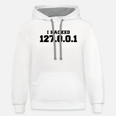 Hack i hacked 127.0.0.1 - Unisex Two-Tone Hoodie