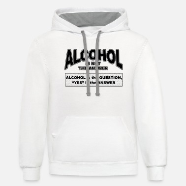 Alcohol alcohol - Unisex Two-Tone Hoodie