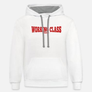 Unisex Hoodie Working Class Hero