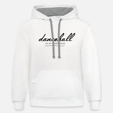 Dancehall Dancehall Ah mi everything - Unisex Two-Tone Hoodie