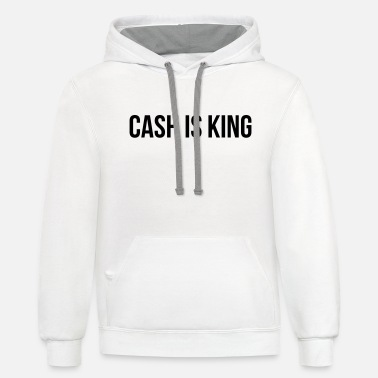 Cash Is King Cash is king - Unisex Two-Tone Hoodie