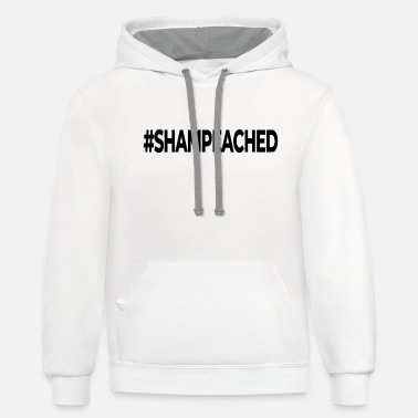 #SHAMPEACHED - Unisex Two-Tone Hoodie