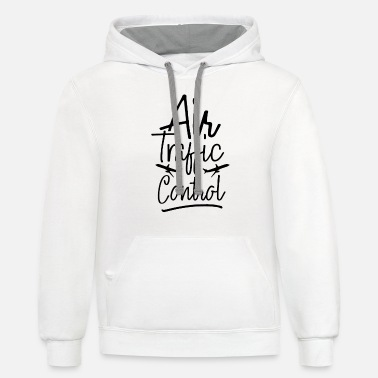 Air Traffic Air Traffic Control Air Traffic Controller - Unisex Two-Tone Hoodie