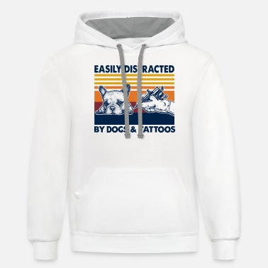 Tatoo Easily Distracted By Dogs And Tattoos - Unisex Two-Tone Hoodie