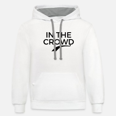 Crowds In the crowd - Unisex Two-Tone Hoodie