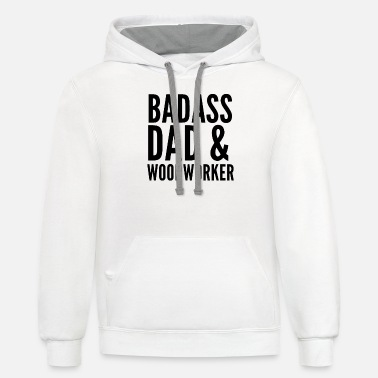 Woodworking Woodworker Dad Woodworking Woodwork Gift - Unisex Two-Tone Hoodie