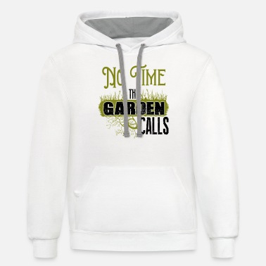 Tool Time No time the garden calls - Unisex Two-Tone Hoodie