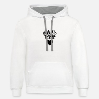 Black Be Black - Unisex Two-Tone Hoodie