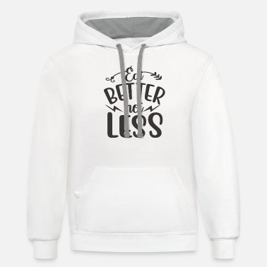 Certified Nutrition Specialist Eat Better Not Less - Unisex Two-Tone Hoodie