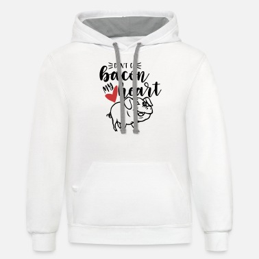 Bacon Don't go bacon my heart - Unisex Two-Tone Hoodie