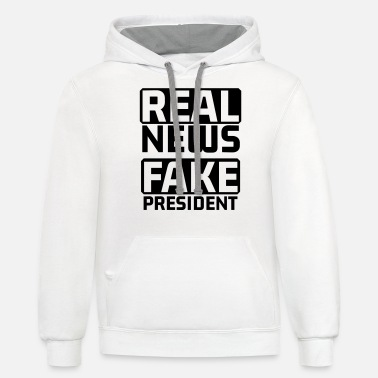 Fake Real News Fake President Anti Trump - Unisex Two-Tone Hoodie