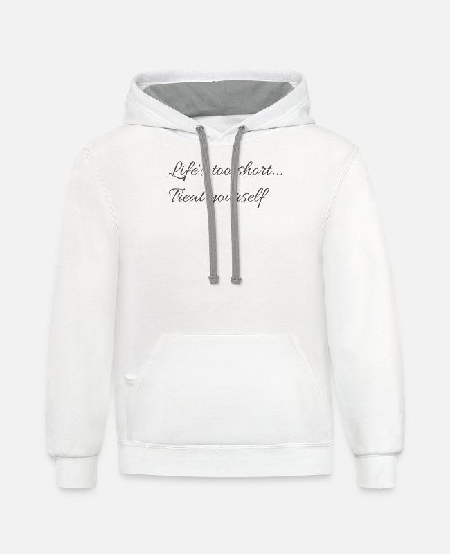 #life #lifestyle #lifestyleblogger Hoodies & Sweatshirts - Life's too short treat yourself - Unisex Two-Tone Hoodie white/gray