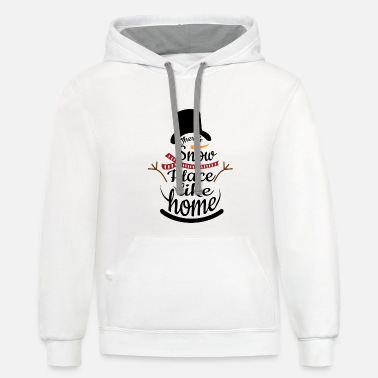 There s snow place like home - Unisex Two-Tone Hoodie