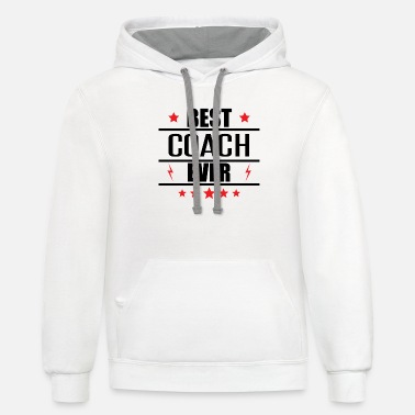 Coach Best Coach Ever - Unisex Two-Tone Hoodie