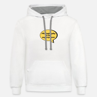Photography is My Superpower - Unisex Two-Tone Hoodie