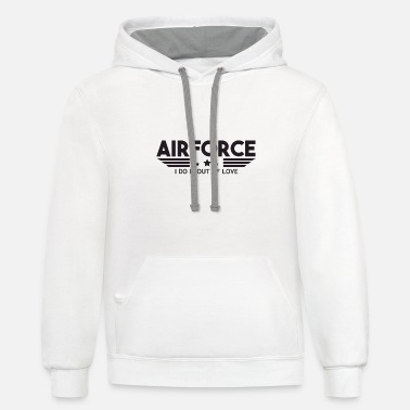 Numbered Air Force Air Force I Do It Out Of Love - Air Force - Unisex Two-Tone Hoodie