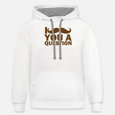 Mustache I Mustache You A Question - Unisex Two-Tone Hoodie