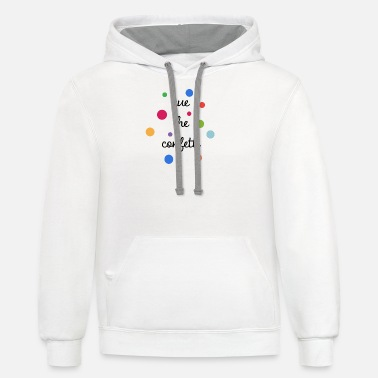 Cue Cue the Confetti - Unisex Two-Tone Hoodie