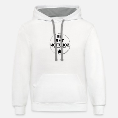 Solution Be the solution / Be the solution - Unisex Two-Tone Hoodie