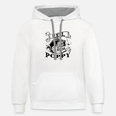 Reel Grandpa Fishing Reel Cool Poppy Shirt - Unisex Two-Tone Hoodie