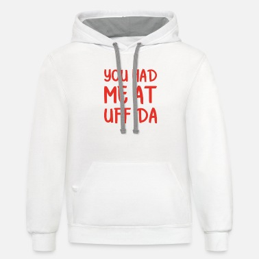 Scandinavian You had me at uff da Norway present - Unisex Two-Tone Hoodie