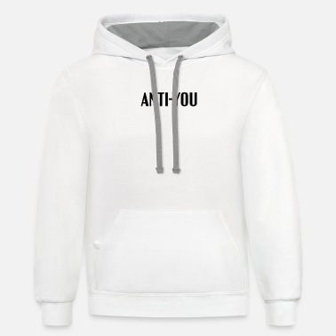 Anti-You - Unisex Two-Tone Hoodie