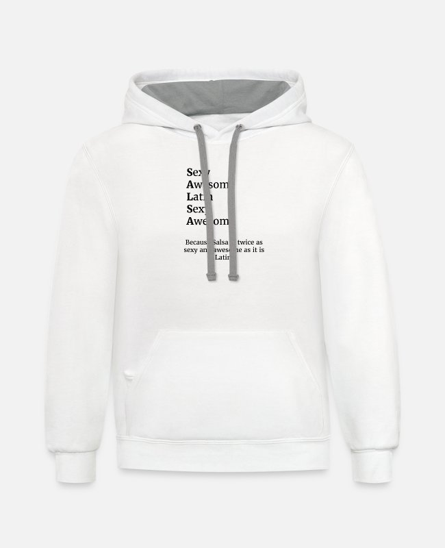 Dance Sport Hoodies & Sweatshirts - Salsa is sexy, awesome, and latin. - Unisex Two-Tone Hoodie white/gray