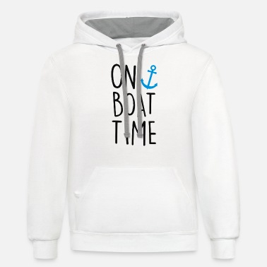 Time On Boat Time with anchor - Unisex Two-Tone Hoodie