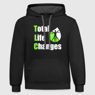 Total Life Changes T-shirt - Contrast Hoodie