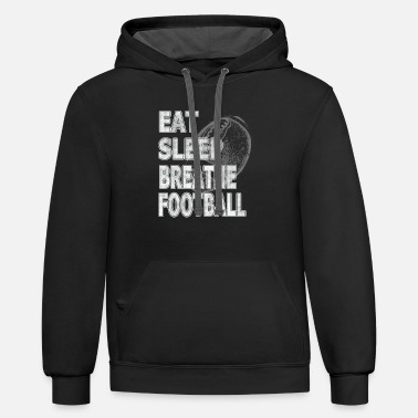 High School Graduate Eat Sleep Breathe Football - Contrast Hoodie