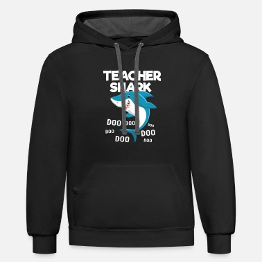 Shark Teacher Shark doo doo doo - Contrast Hoodie