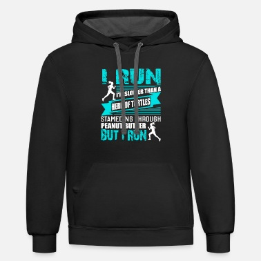 Marathon I Run Slower Than A Herd Of Turtles T Shirt - Contrast Hoodie