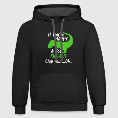 Happy - if you're happy - Contrast Hoodie