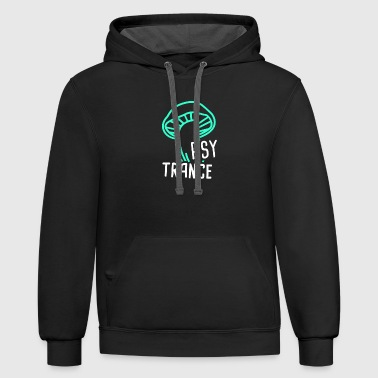 Psytrance - Electronic Music Trance Raver EDM - Contrast Hoodie