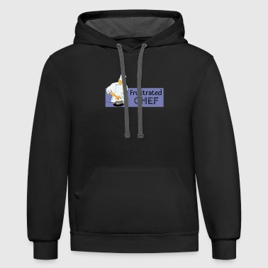 Frustration Frustrated Chef - Contrast Hoodie