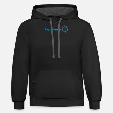 Experience Experience it - Unisex Two-Tone Hoodie