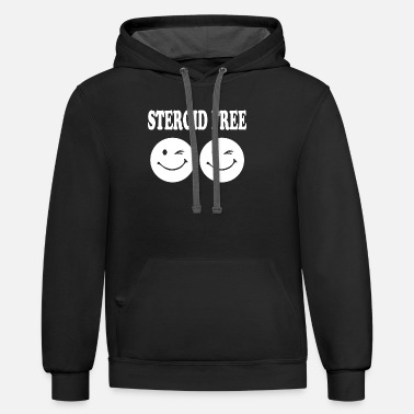 Steroids Steroid Free - Unisex Two-Tone Hoodie