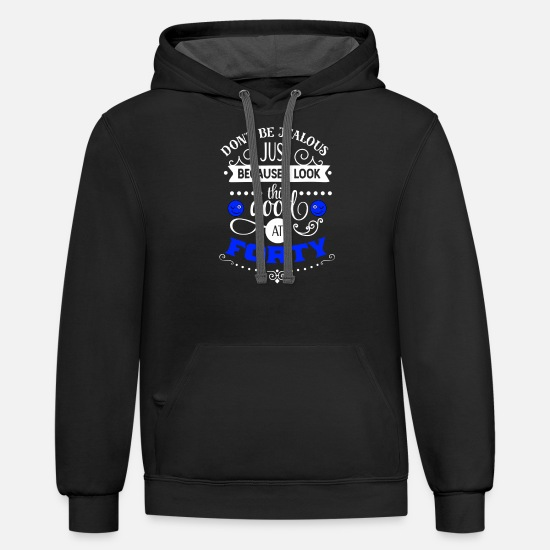 Birthday Hoodies & Sweatshirts - Mens 40th Birthday Gift I Look This Good Forty - Unisex Two-Tone Hoodie black/asphalt
