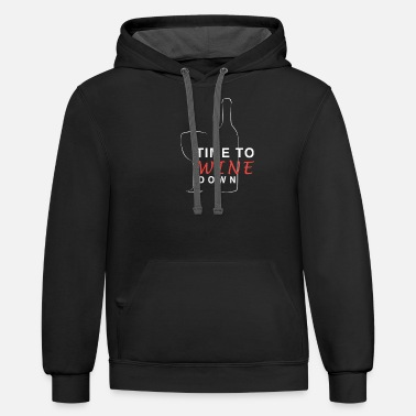 Wine Wine Lover Time to Wine Down Wine Bottle Wine Glass - Unisex Two-Tone Hoodie